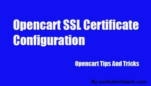 HOW TO CONFIGURE SSL CERTIFICATE FOR OPENCART