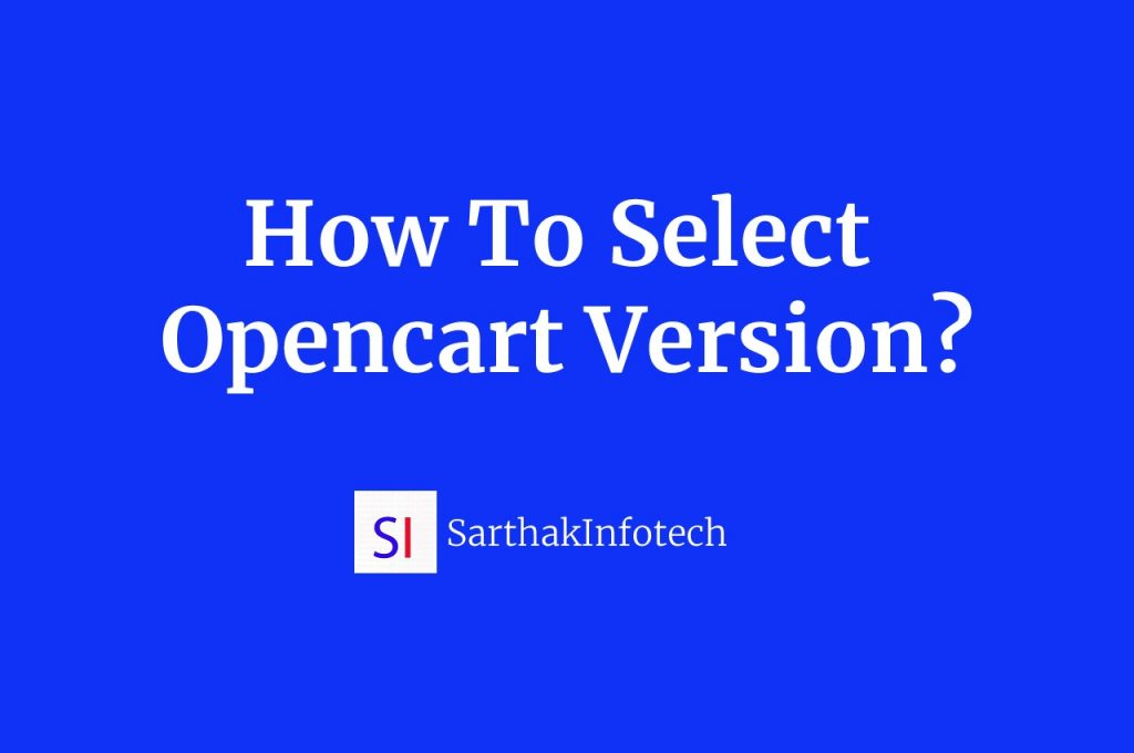 How to select opencart version
