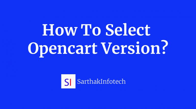 how to select opencart version?