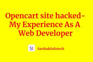 Opencart site hacked - My Experience As A Web Developer