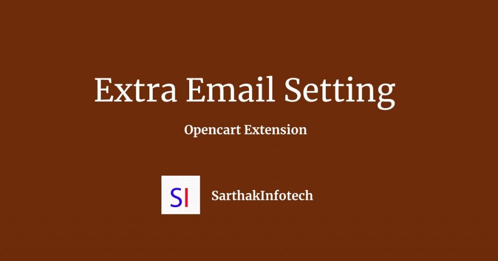 Extra Email Setting Opencart Extension